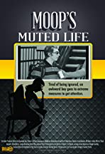 Moops Muted Life