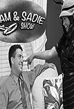 The Sam & Sadie Show