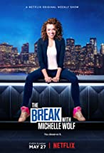Primary image for The Break with Michelle Wolf