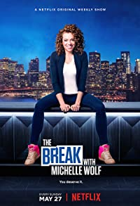 Primary photo for The Break with Michelle Wolf