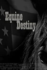 Primary photo for Equine Destiny