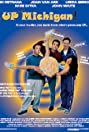 UP, Michigan! (2001) Poster