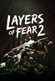 Layers of Fear 2 Poster