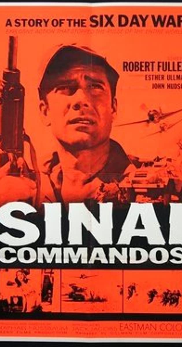 Sinai Commandos: The Story of the Six Day War (1968) - IMDb