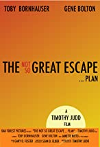 Primary image for The Not So Great Escape ... Plan