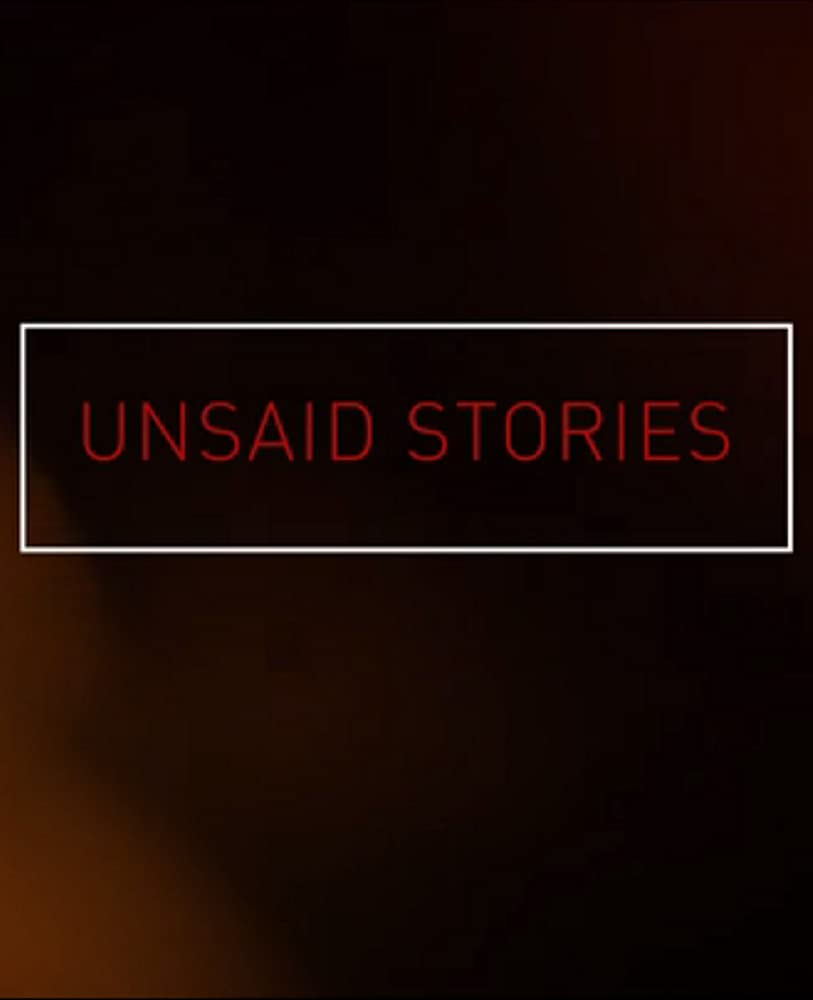 Watch Unsaid Stories Online Free in HD