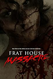 Frat House Massacre Poster