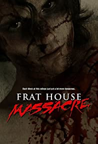 Primary photo for Frat House Massacre