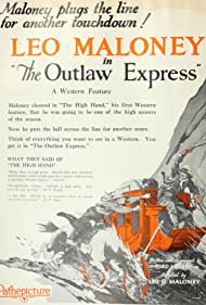 Leo D. Maloney in The Outlaw Express (1926)