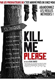 Kill Me Please (2010) Poster - Movie Forum, Cast, Reviews
