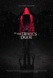 At the Devilu0027s Door Poster & At the Devilu0027s Door (2014) - IMDb