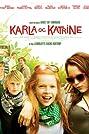 Karla & Katrine (2009) Poster