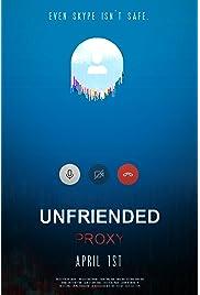 Unfriended: Proxy