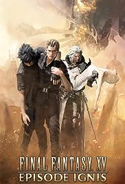 Final Fantasy XV: Episode Ignis Poster