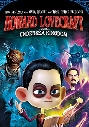 Where to stream Howard Lovecraft & the Undersea Kingdom