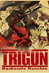 Primary photo for Trigun: Badlands Rumble