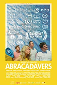 Griffin Cork, Emma Houghton, Jordan Wright, Courtney Tromburg, and Franco Correa in Abracadavers (2019)
