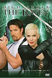 Highlander: The Raven Poster - TV Show Forum, Cast, Reviews