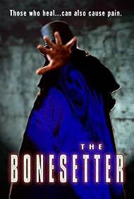 The Bonesetter (2003)
