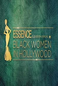Primary photo for Essence 11th Annual Black Women in Hollywood Awards