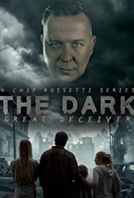 Primary photo for The Dark: The Great Deceiver