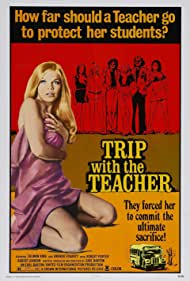 Trip with the Teacher Poster - Movie Forum, Cast, Reviews