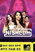 MTV Nishedh (2020-)