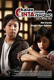 Kalau Cinta jangan Cengeng (2008)