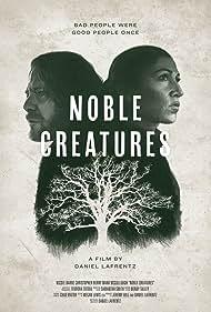 Noble Creatures (2019)