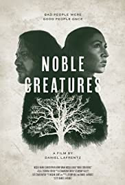 Noble Creatures Poster