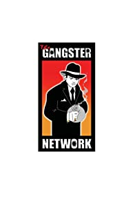 Primary photo for The Gangster Network