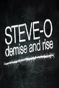 Steve-O: Demise and Rise (2009)