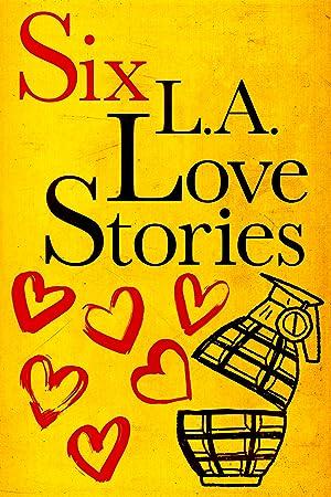 Where to stream Six LA Love Stories