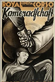 Kameradschaft (1931) Poster - Movie Forum, Cast, Reviews