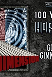 100 Years of Horror: Gory Gimmicks Poster