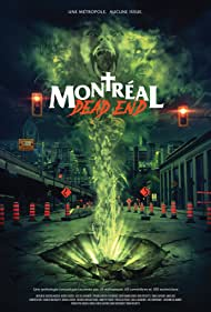 Montreal Dead End (2018)