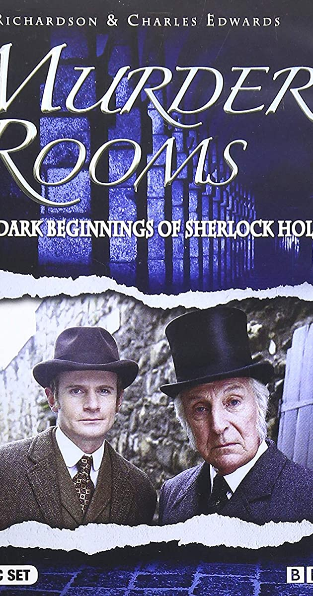 Murder Rooms Mysteries Of The Real Sherlock Holmes Tv Mini Series