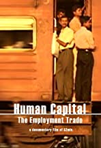 Kapital: Mensch - Das Geschäft mit der Arbeit