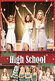 Holiday High School Reunion (TV Movie 2012) - IMDb