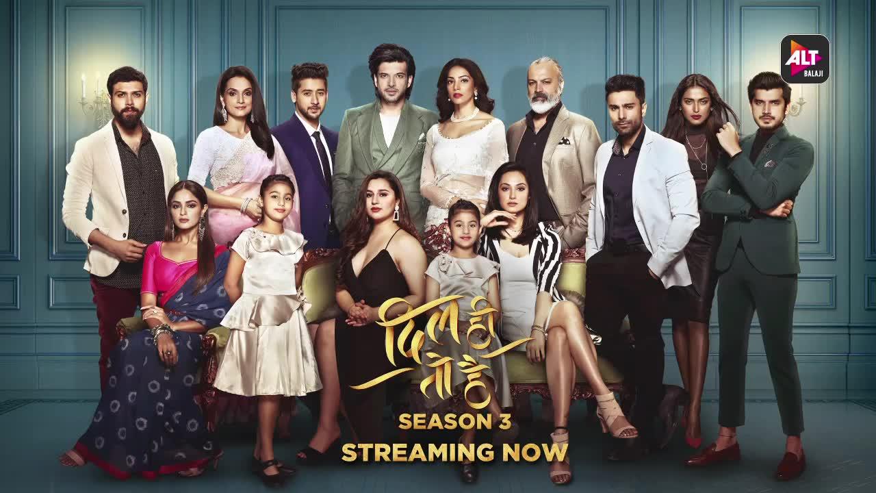 Dil Hi Toh Hai Season 3 | Streaming Now