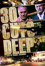30 Cuts Deep Poster