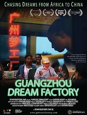 Guangzhou Dream Factory
