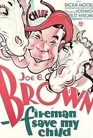 Joe E. Brown in Fireman, Save My Child! (1932)