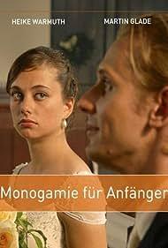 Martin Glade and Heike Warmuth in Monogamie für Anfänger (2008)