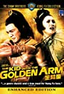 Film Review: The Kid with the Golden Arm (1979) by Chang Cheh