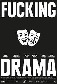 Fucking Drama Poster