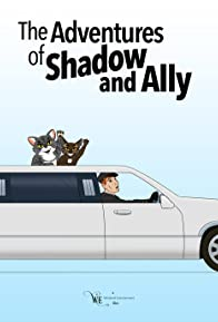 Primary photo for The Adventures of Shadow and Ally