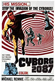 Cyborg 2087 (1966) Poster - Movie Forum, Cast, Reviews