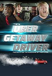 Uber Getaway Driver Poster