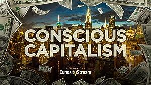 Conscious Capitalism (2016)